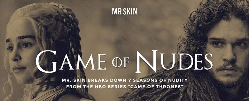 7 seasons of nudity from the HBO series Game of Thrones